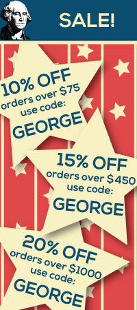 George Washington's Birthday Sale. 10, 15, 20 percent off site wide! Use code GEORGE