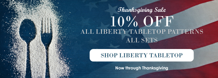 Liberty Tabletop Flatware Sets are 10% Off now through Thanksgiving!